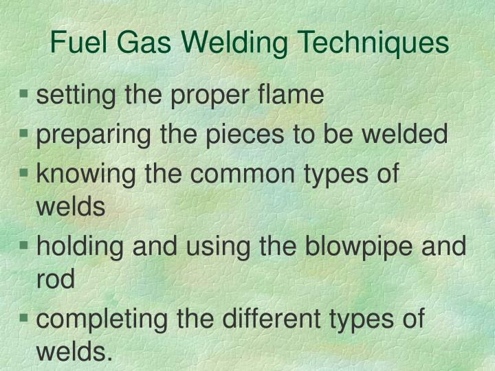 Fuel Gas Welding Techniques