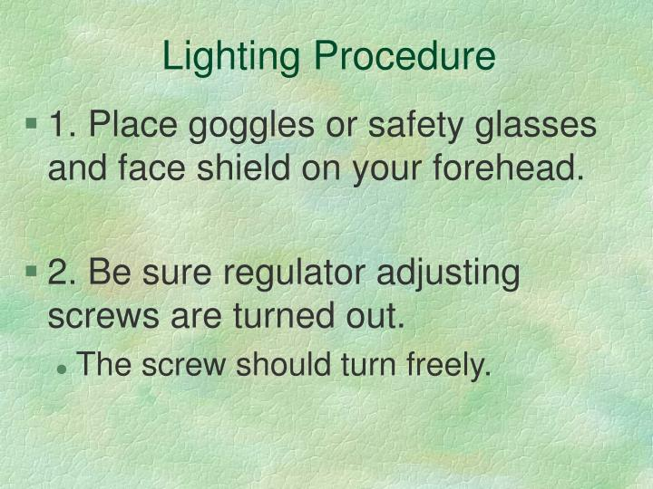 Lighting Procedure