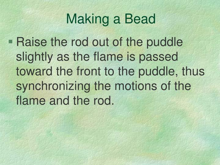 Making a Bead