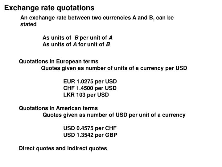Exchange rate quotations