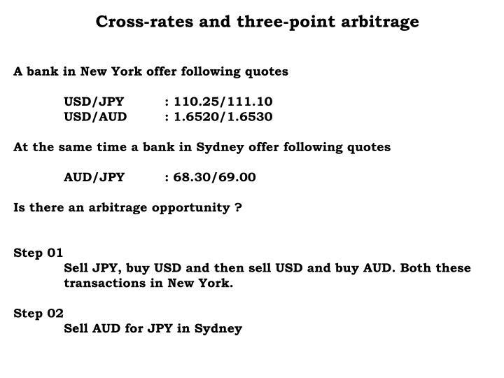 Cross-rates and three-point arbitrage