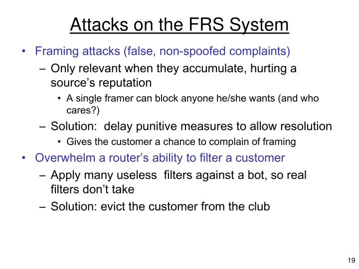 Attacks on the FRS System