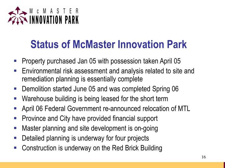 Status of McMaster Innovation Park