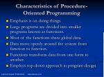 characteristics of procedure oriented programming