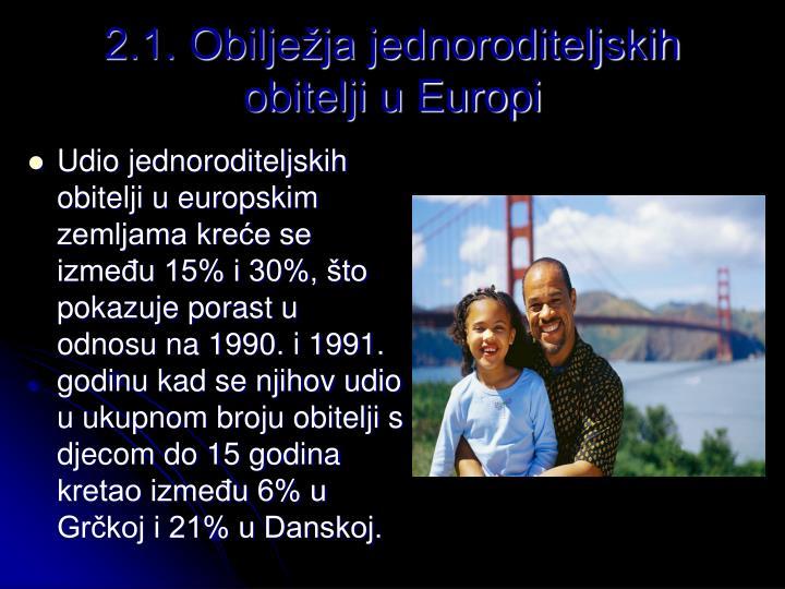 2.1. Obilježja jednoroditeljskih obitelji u Europi