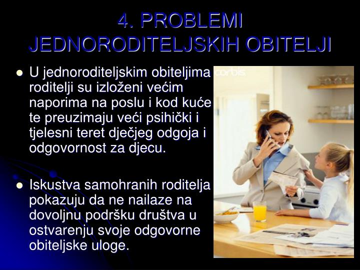 4. PROBLEMI JEDNORODITELJSKIH OBITELJI