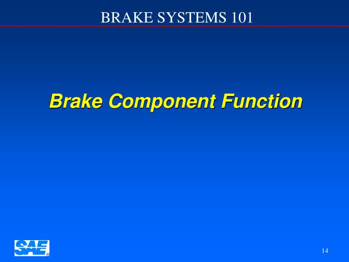 Brake Component Function