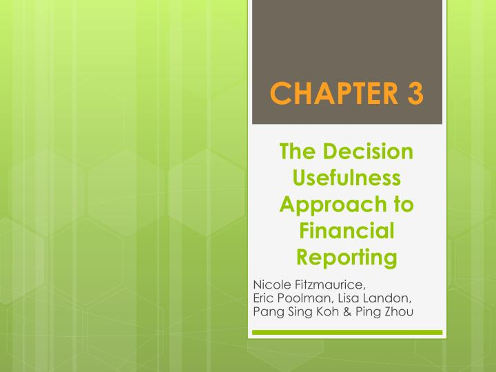 chapter 3 the decision usefulness approach to financial reporting n.
