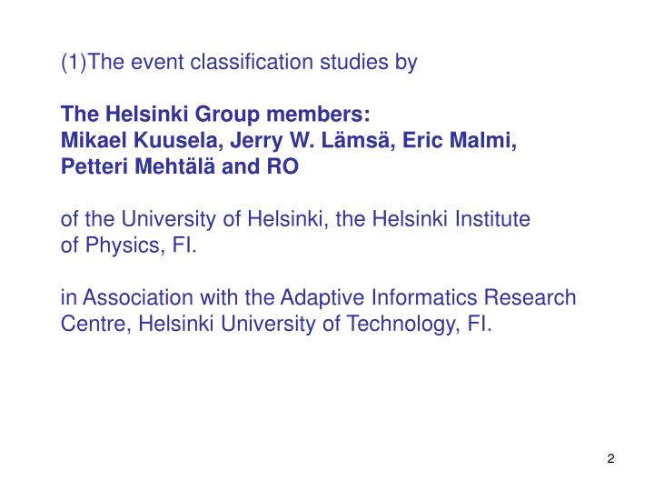 The event classification studies by