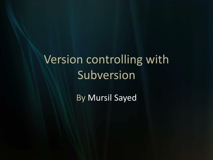 version controlling with subversion n.