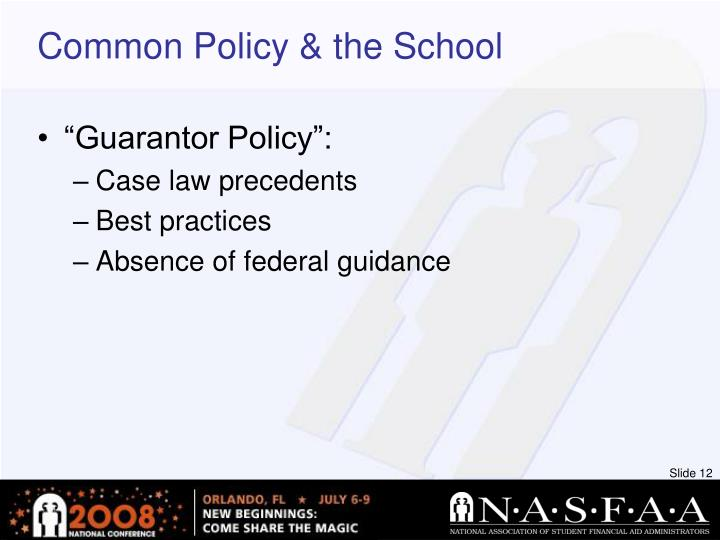 Common Policy & the School