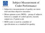 subject measurement of coder performance