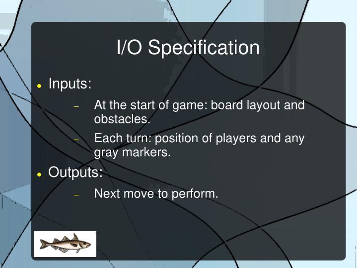 I o specification