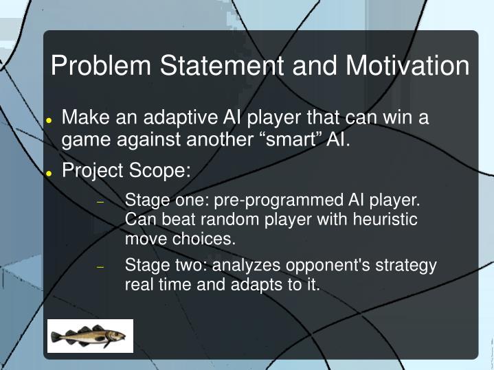 Problem statement and motivation