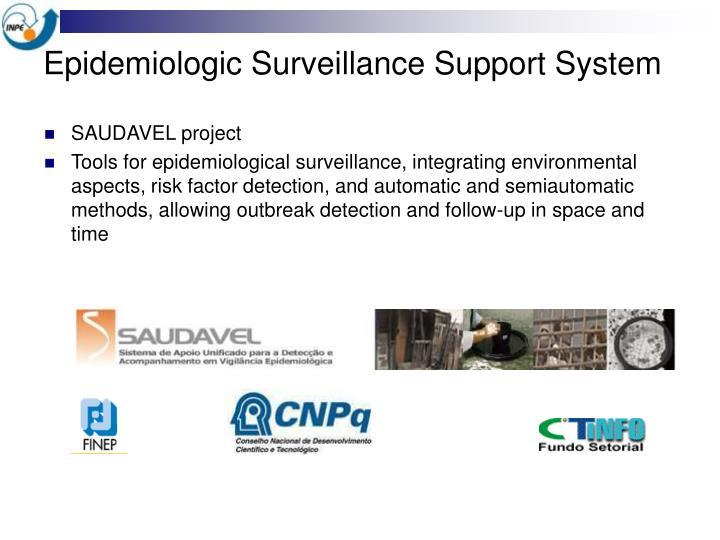 Epidemiologic Surveillance Support System