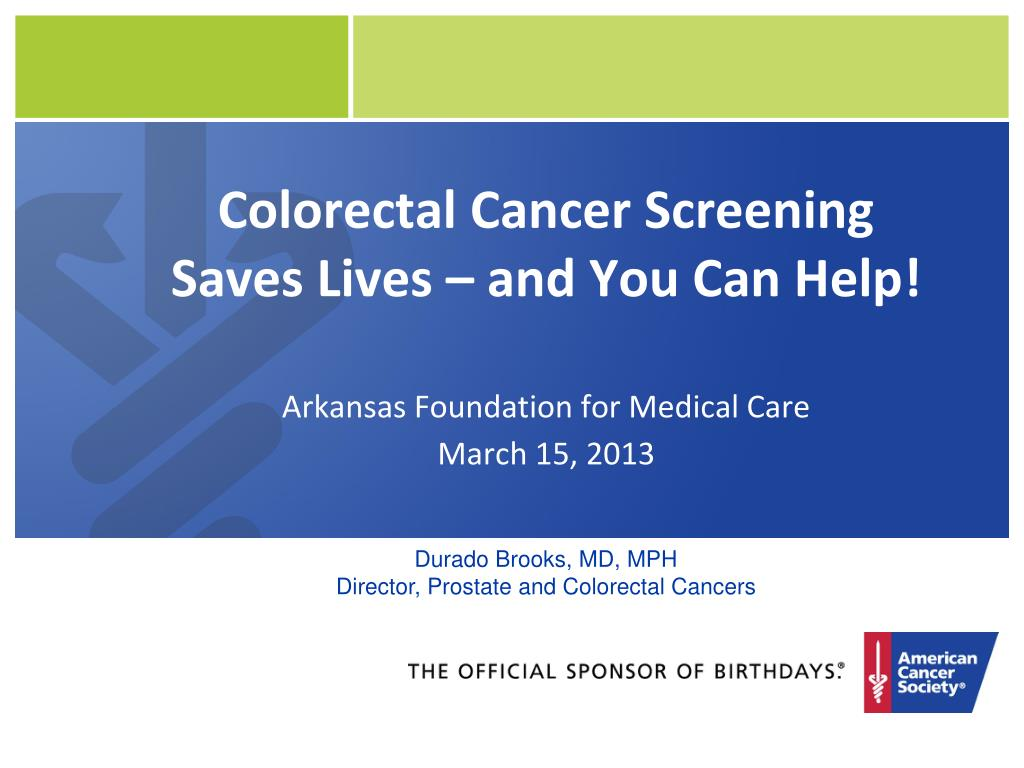 Ppt Colorectal Cancer Screening Saves Lives And You Can Help Powerpoint Presentation Id 4124028