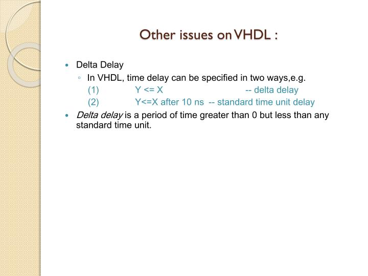 Other issues on VHDL :