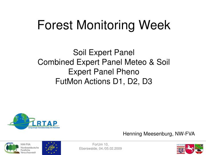 Forest Monitoring Week