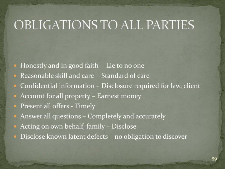 OBLIGATIONS TO ALL PARTIES
