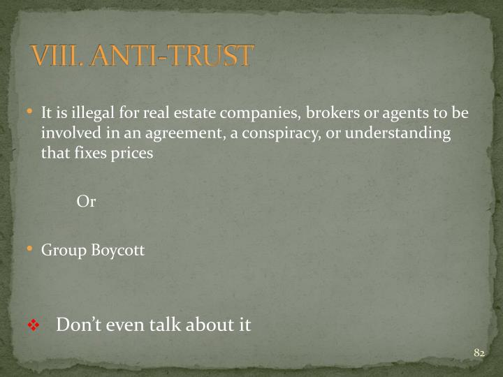 VIII. ANTI-TRUST