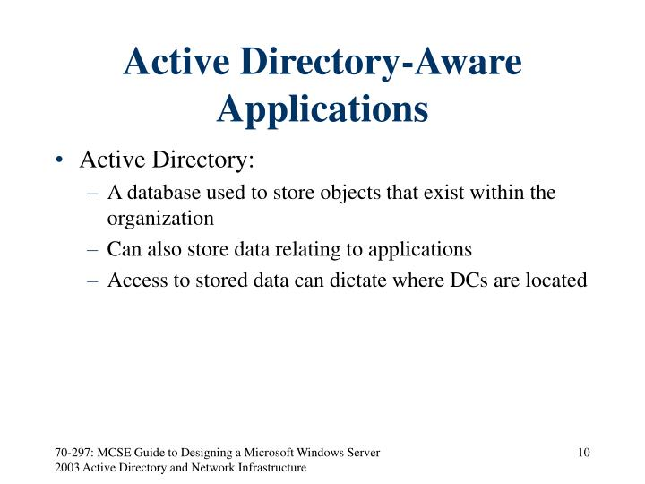Active Directory-Aware Applications