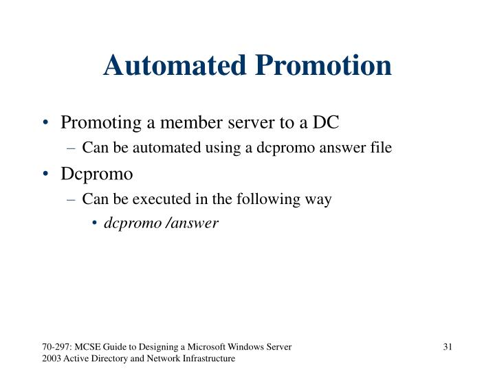 Automated Promotion