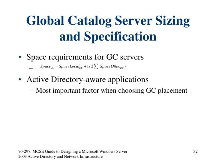 Global Catalog Server Sizing and Specification