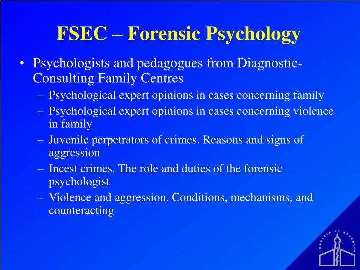 FSEC – Forensic Psychology