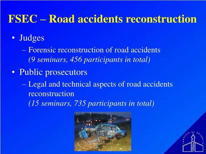 FSEC – Road accidents reconstruction