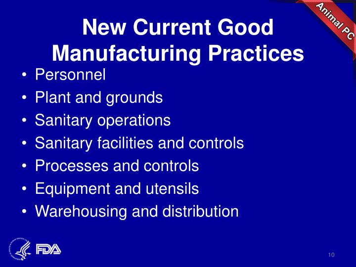 New Current Good Manufacturing Practices