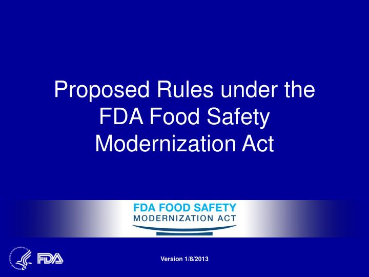 proposed rules under the fda food safety modernization act n.