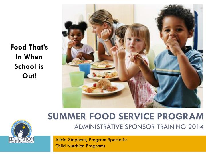 summer food service program administrative sponsor training 2014 n.