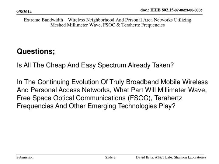 Extreme Bandwidth – Wireless Neighborhood And Personal Area Networks Utilizing Meshed Millimeter W...