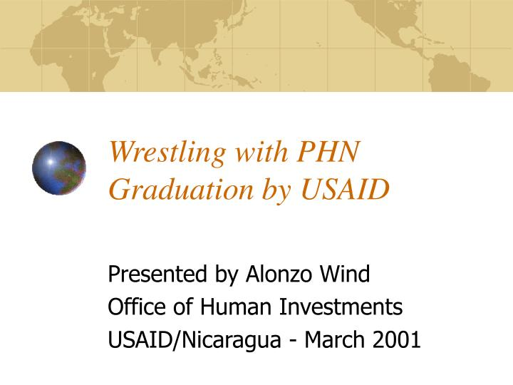 wrestling with phn graduation by usaid n.