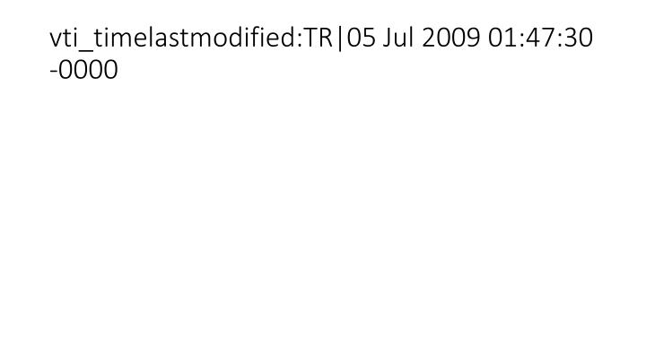 Vti timelastmodified tr 05 jul 2009 01 47 30 0000