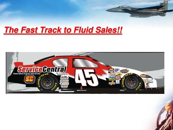 The fast track to fluid sales