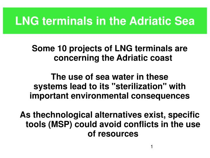 lng terminals in the adriatic sea n.