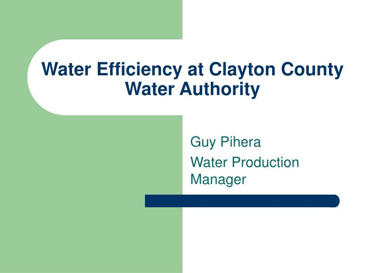 water efficiency at clayton county water authority n.