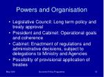 powers and organisation