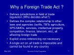 why a foreign trade act