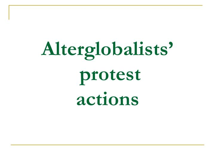 Alterglobalists'