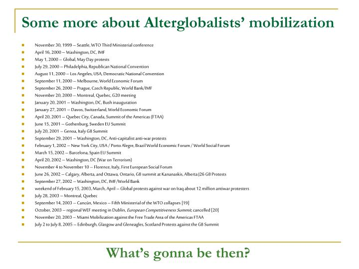 Some more about Alterglobalists' mobilization