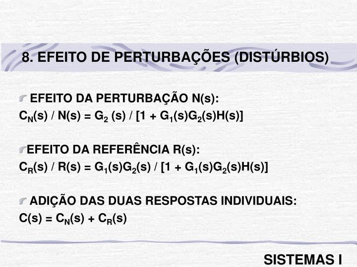8. EFEITO DE PERTURBAÇÕES (DISTÚRBIOS)