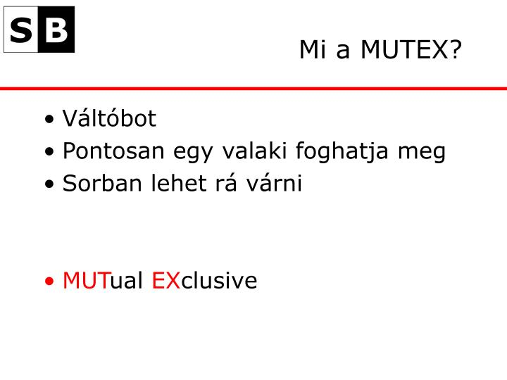 Mi a MUTEX?