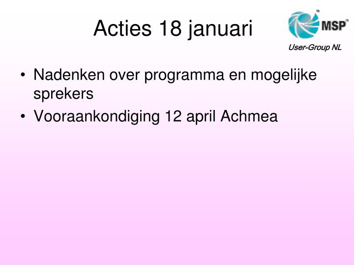 Acties 18 januari