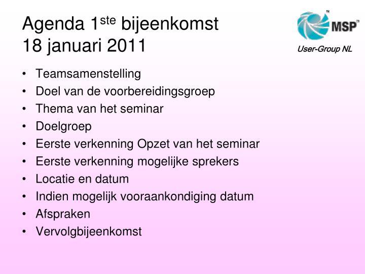Agenda 1 ste bijeenkomst 18 januari 2011