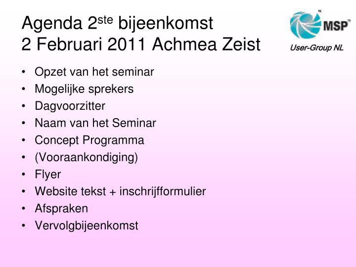 Agenda 2 ste bijeenkomst 2 februari 2011 achmea zeist