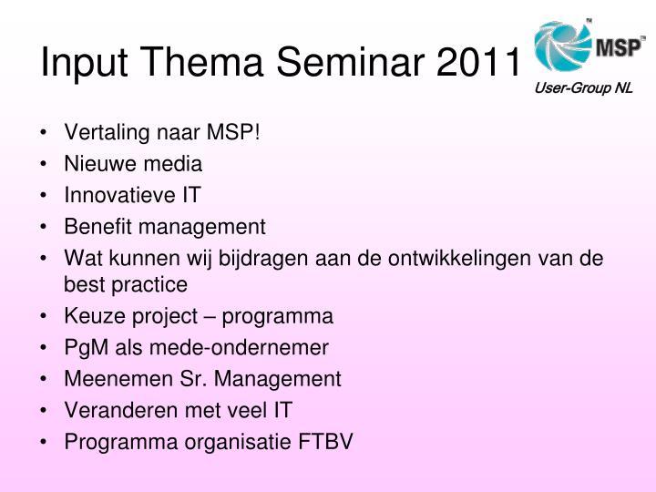 Input Thema Seminar 2011