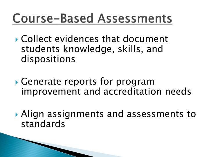 Course-Based Assessments