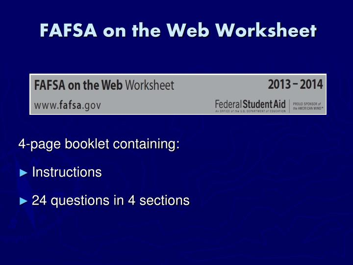 Ppt top 10 things to know about financial aid for college in 30 fafsa on the web worksheet ibookread Read Online
